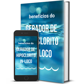 Ebook Benefícios do Gerador Hipoclorito in-loco