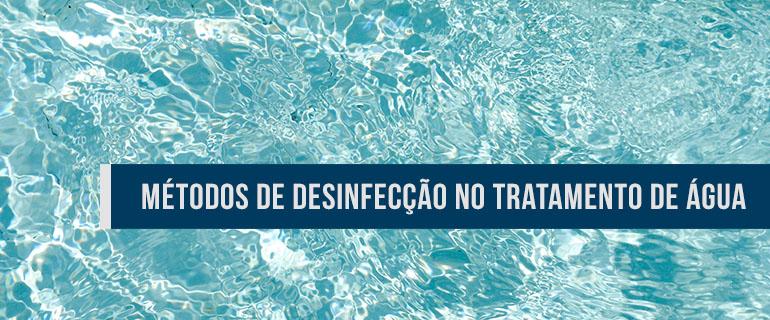Métodos de desinfecção no tratamento de água de abastecimento público